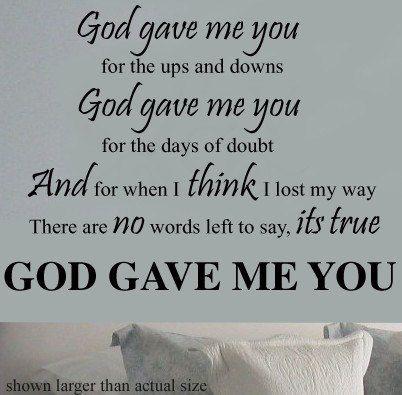 God Gave Me You  Lyrics Vinyl Wall sayings by TheBabyDolls on Etsy, $26.00