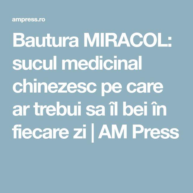 Bautura MIRACOL: sucul medicinal chinezesc pe care ar trebui sa îl bei în fiecare zi | AM Press