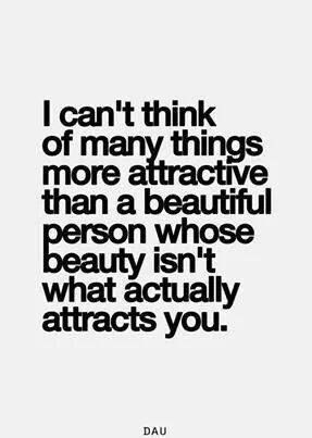 Beauty and attraction. Quote.