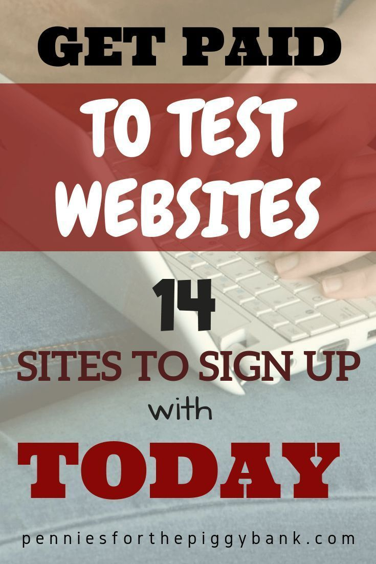Get Paid to Test Websites with these 14 Companies - Easily