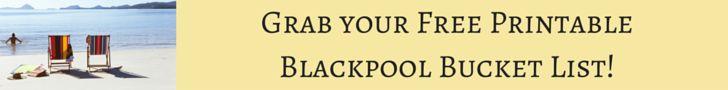 Blackpool Bucket List