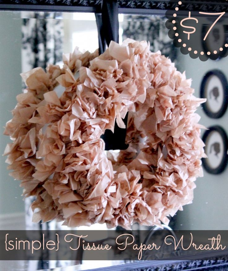 (Simple) Tissue Paper Wreath ~ just $7 and so much easier to make than you think!