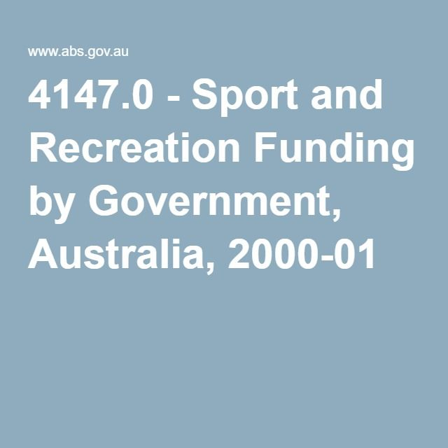 4147.0 - Sport and Recreation Funding by Government, Australia, 2000-01