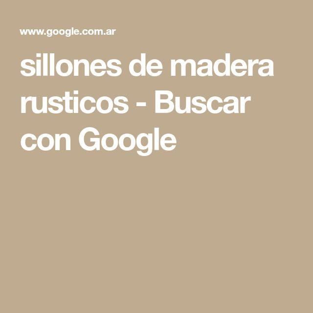 sillones de madera rusticos - Buscar con Google