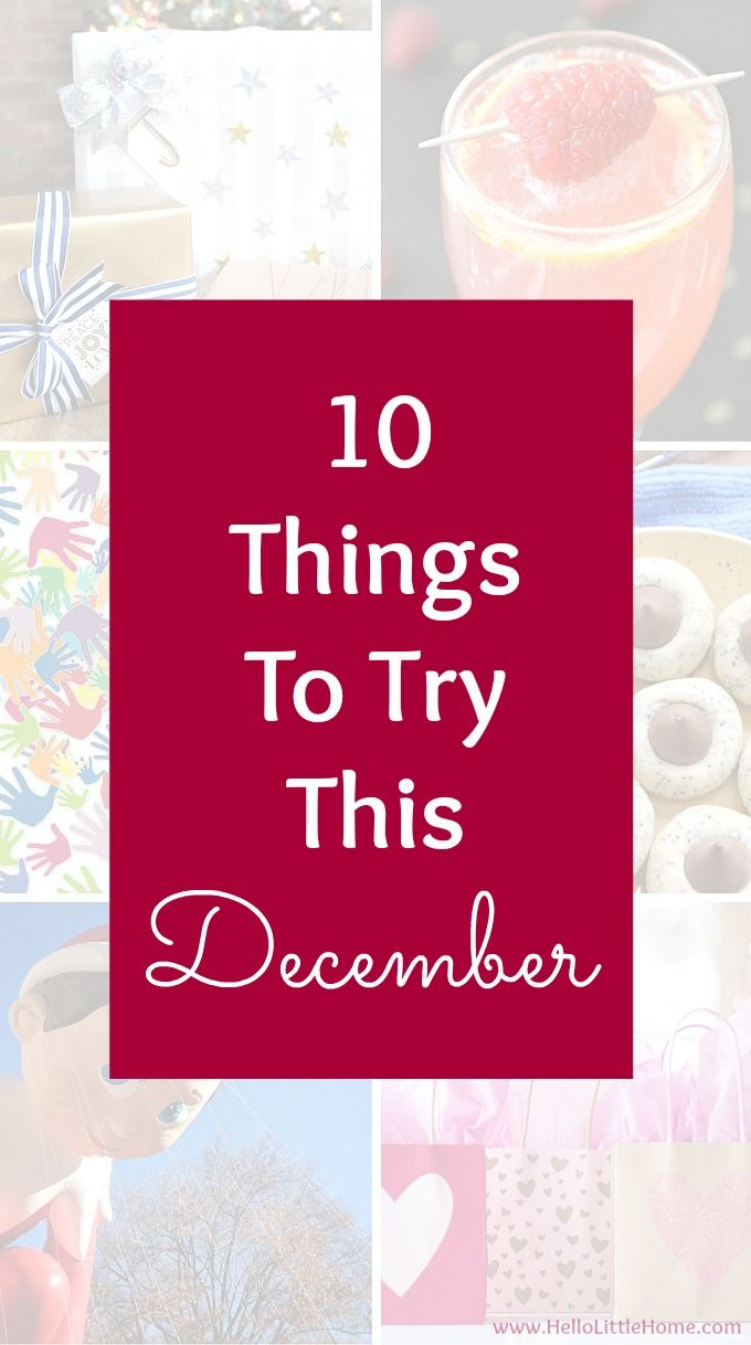 10 Things to Try This December