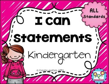I can statements for kindergarten, I can statements, objectivesThis set contains 41 pages of I can statements in kid-friendly language. There are I can's that cover ALL the standards in the kindergarten Common Core math curriculum. There are also 3 pages of standards checklists so you can make sure that you have covered each standard.