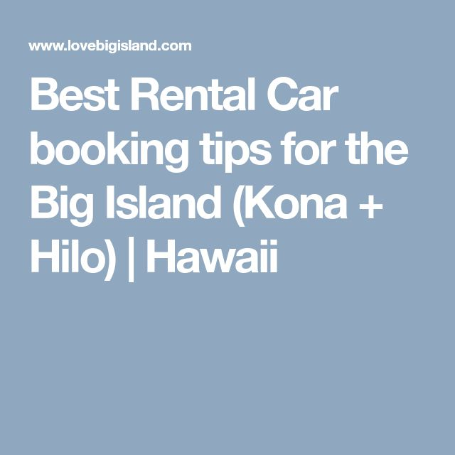 Best Rental Car booking tips for the Big Island (Kona + Hilo) | Hawaii