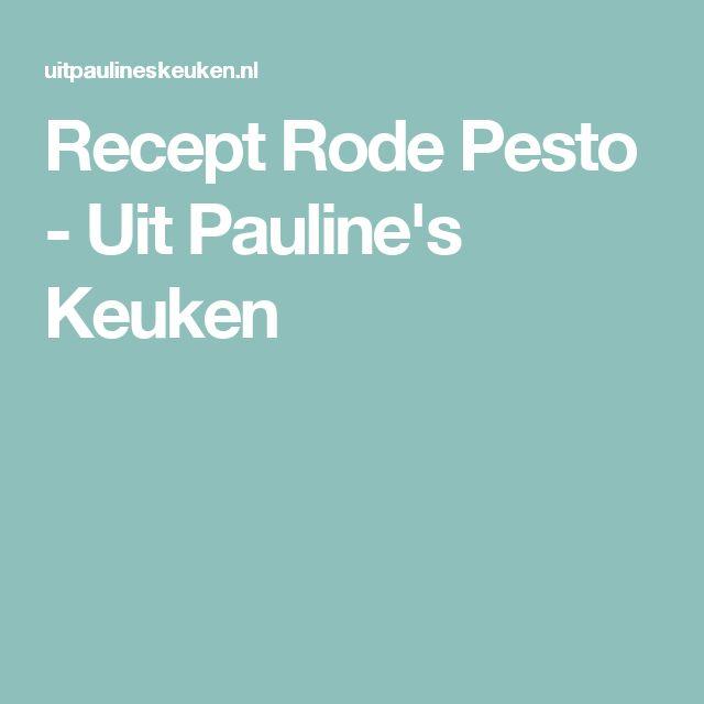 Recept Rode Pesto - Uit Pauline's Keuken