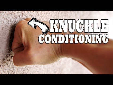 How To Condition Your Knuckles | Hand & Wrist Conditioning - YouTube