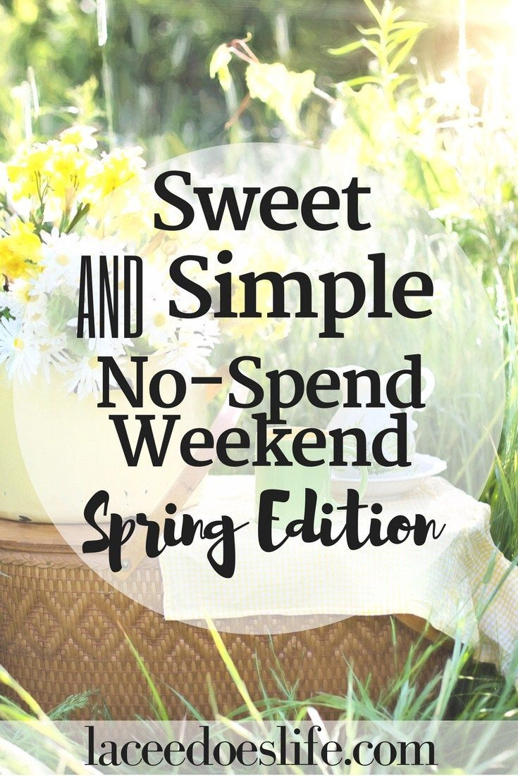No-Spend Weekend: Spring Edition – Lacee Does Life | No-Spend Weekend Ideas | Budget Friendly Spring Activities | Frugal Spring Fun | Spring Time Fun for Free | Budget Living | Frugal Living | Practice No Spend Weekends |