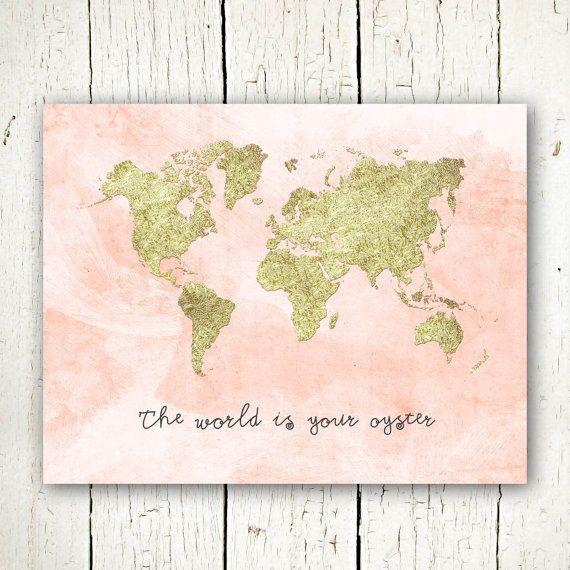 gold and coral world map digital download, the world is your oyster printable travel quote, gold world map wall art, large world map poster