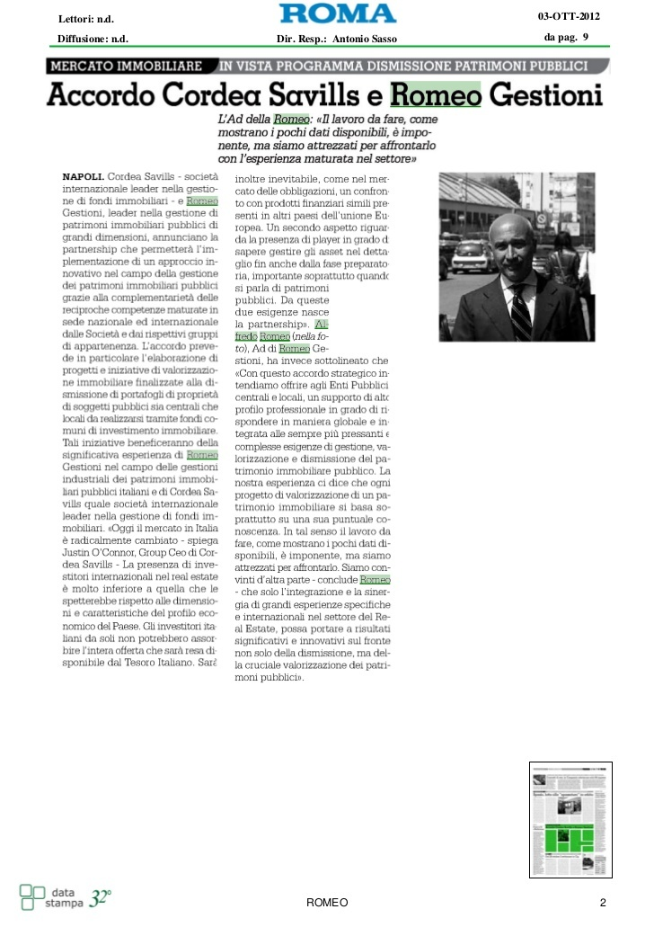 """Anche i quotidiani Il Roma e Il Mattino discutono dell'accordo tra Cordea e Romeo. Le dichiarazioni dell'ad Alfredo Romeo: """"Imponenti le dimensioni del lavoro da fare""""."""