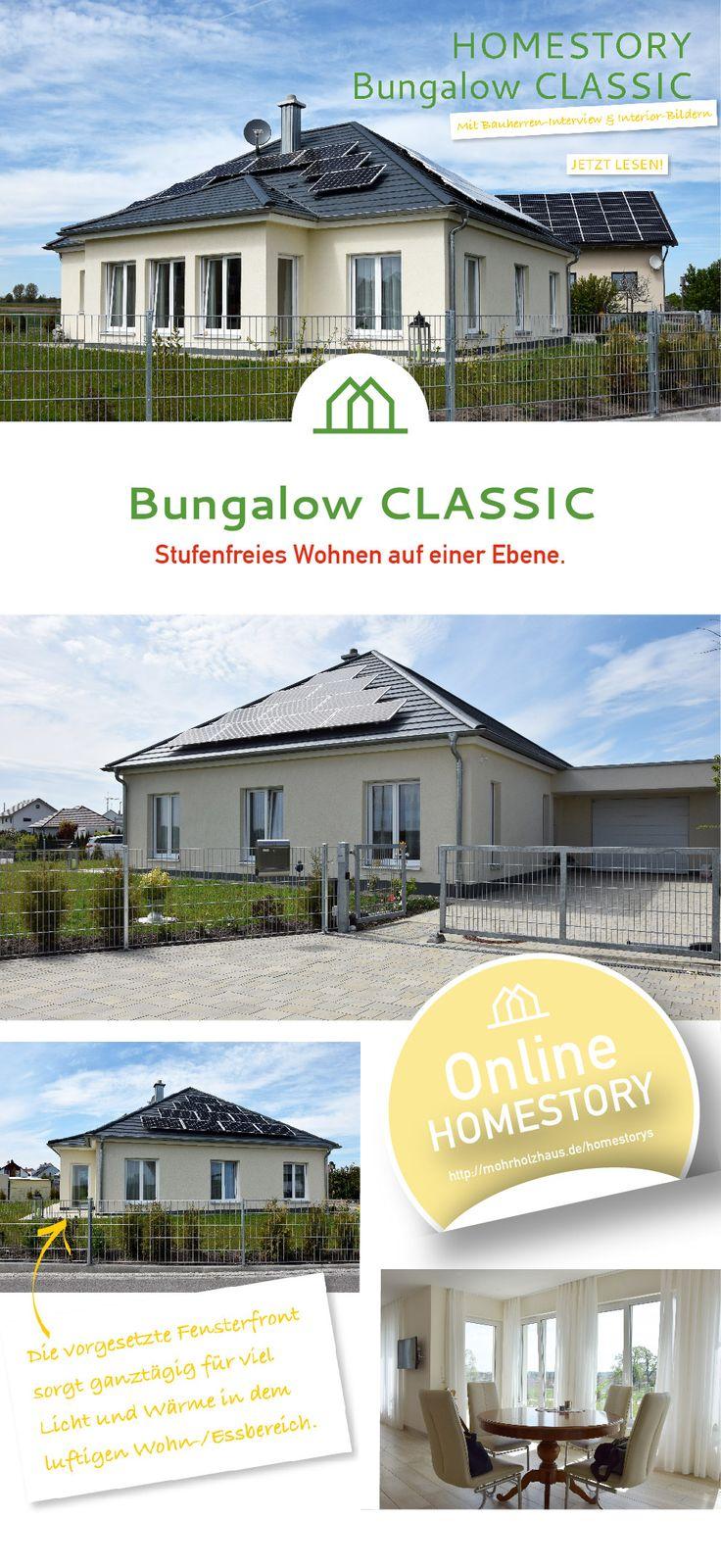 Homestory Zu Dem Individuell Geplanten Bungalow Online Lesen! #mohrholzhaus  #bungalow #wohnenaufeinerebene #
