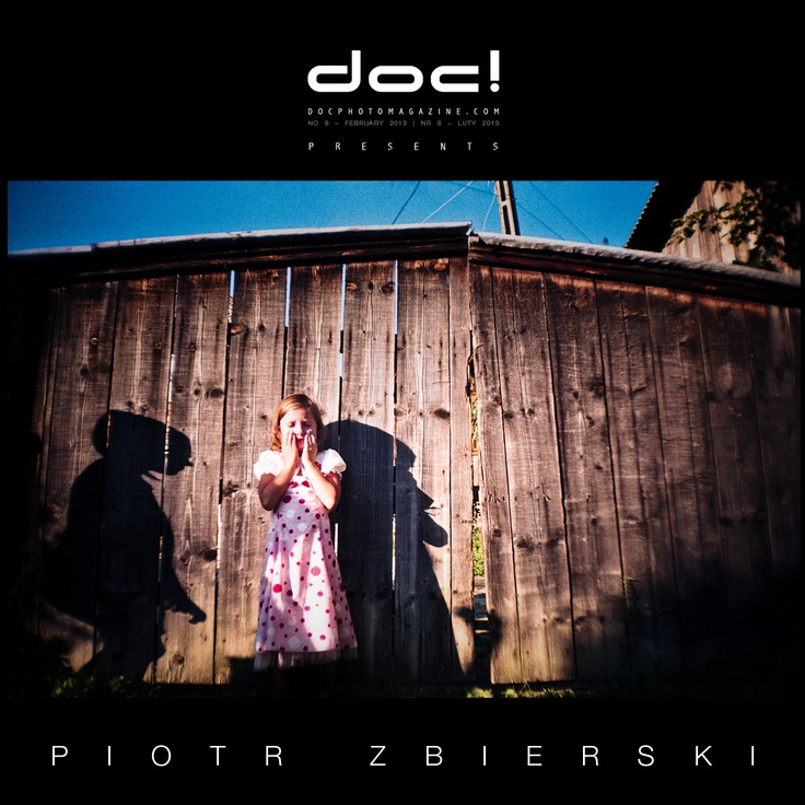 "doc! photo magazine presents: ""Love Has To Be Reinvented"" by Piotr Zbierski, #8, pp. 44-69"