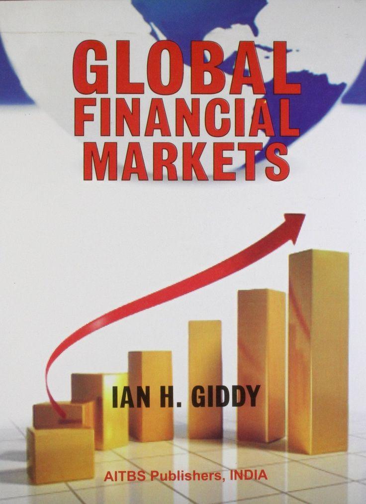 Global Financial Markets [Paperback] [Jan 01, 2009] Giddy Ian]
