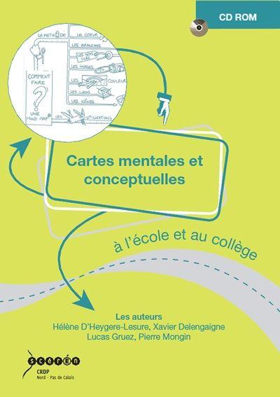 Cartes mentales et conceptuelles à l'école et au collège - Catalogue du SCÉRÉN/CRDP Nord - Pas de Calais