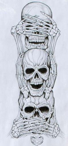 see no evil, hear no evil, speak no evil. Would love it w/ dia de los muertos theme