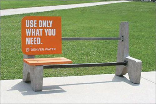 Denver Water Ad: use only what you need. This outdoor advertising campaign was carried out for Denver water which seems to promoting water conservation as it appeals 'use only what you need'. The slogan has been complemented with a bigger blank canvas in order to show the use of anything should be at minimum need