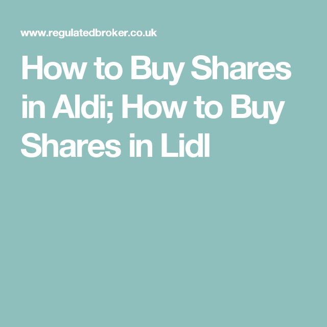 How to Buy Shares in Aldi; How to Buy Shares in Lidl