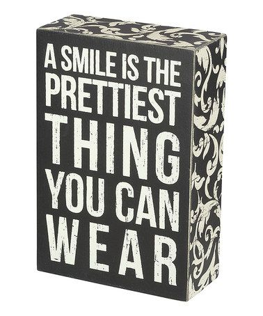Take a look at this 'A Smile' Box Sign by Primitives by Kathy on #zulily today!