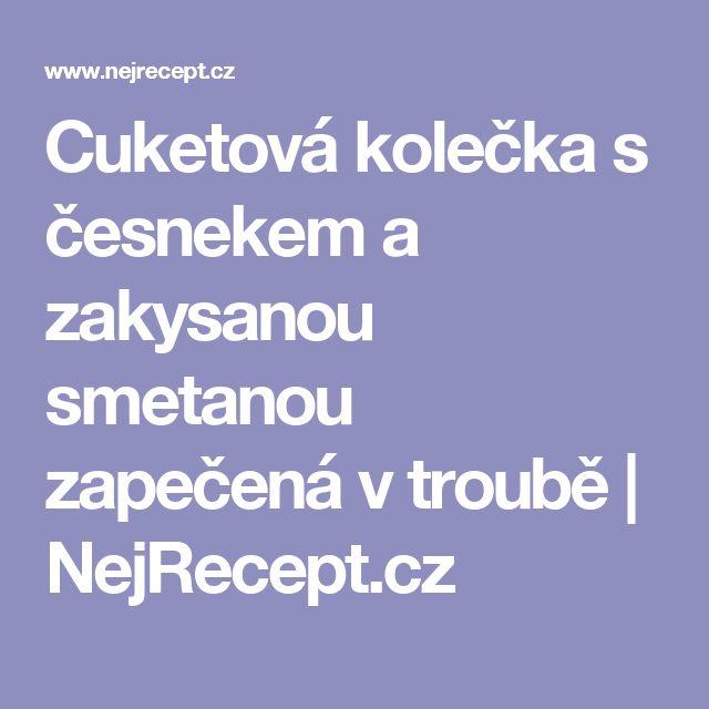 Cuketová kolečka s česnekem a zakysanou smetanou zapečená v troubě | NejRecept.cz