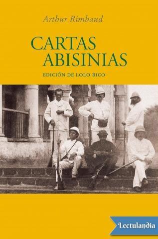 En verano de 1880 Rimbaud parte de Chipre con destino incierto hacia las ciudades costeras del Mar Rojo. Desde allí se interna en Etiopía, pasando a vivir largas épocas en Harar. Once años después regresaría a Marsella, en la costa mediterránea d...
