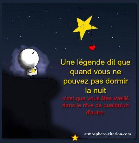 Une légende dit que quand vous ne pouvez pas dormir la nuit c'est que vous êtes éveillé dans le rêve de quelqu'un d'autre.