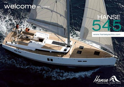 The Hanse 545 Is A Big Bold Boat That Strengthnes Hanses Reputation For Particulary Luxury Shes Delightfuly Easy To Sail And Expereinced Couple Or