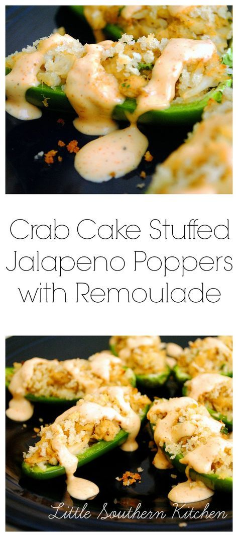 Crab Cake Stuffed Jalapeno Poppers with Remoulade - Little Southern Kitchen
