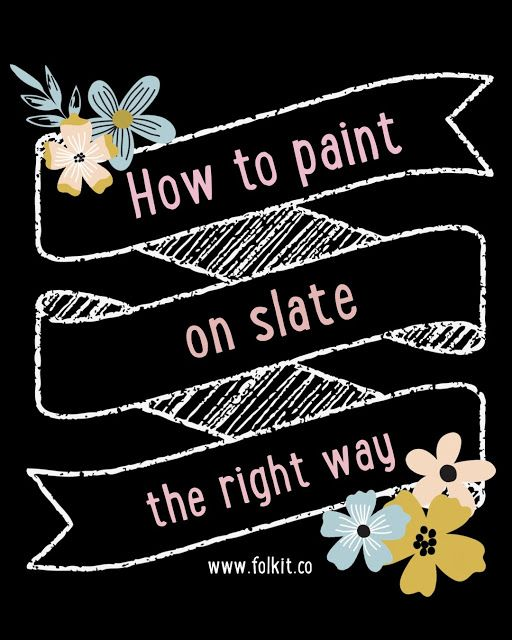 How to paint on slate the right way - don't be scared to paint onto slate, it's easier than you think.