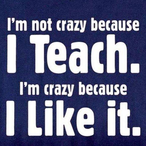 Crazy Nah Inspirational Yes Inspirational Teacherquotes