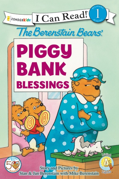 The Berenstain Bears, Piggy Bank Blessings by Stan and Jan Berenstain w/ Mike Berenstain   (Zonderkidz)