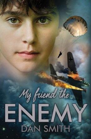 My Friend the Enemy: Amazon.co.uk: Dan Smith: Books