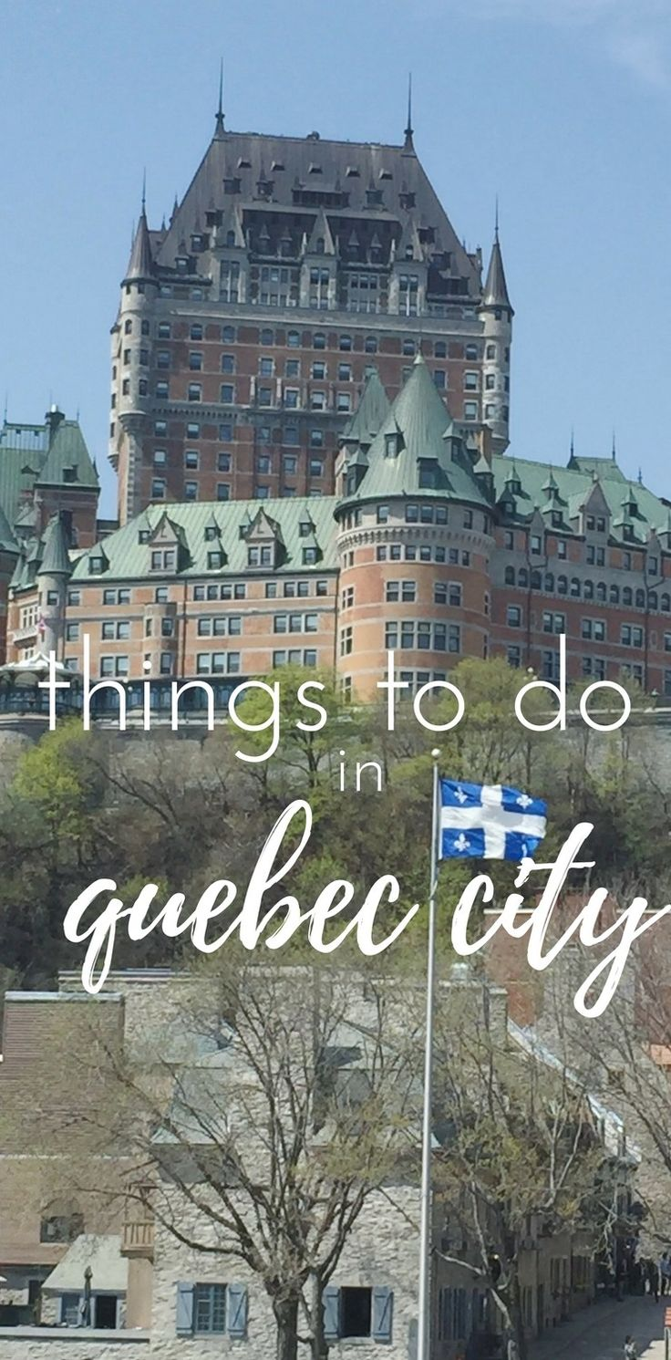 things to do in quebec city - the only remaining walled city in North America north of Mexico. This city oozes European charm in the heart of Quebec.