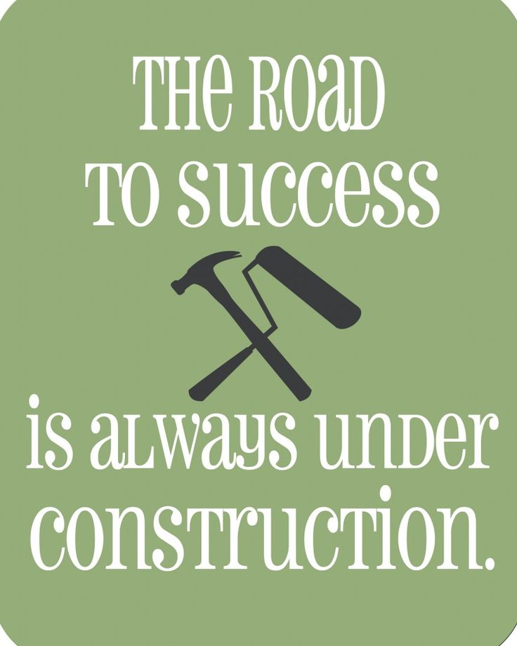 The Road to Success is Always under Construction - Free Printable