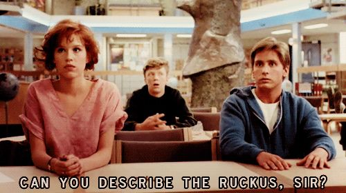 It is ridiculous how often I use this line in public situation and nobody understands my reference.