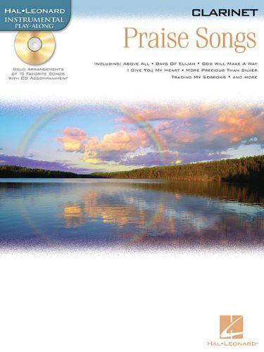 PRAISE SONGS CLARINET BK/CD (Hal Leonard Instrumental Play-Along)