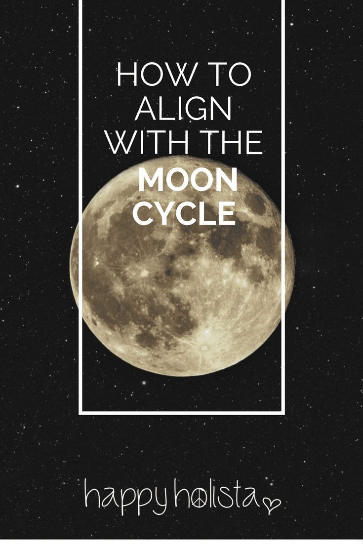 How to align with the moon cycle to start living in the flow - Happy Holista