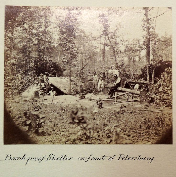 """Bomb-Proof Shelter in Front of Petersburg. Washington, D.C. ~ """"The nine-month siege of Petersburg, which is the longest siege in the history of American warfare and involved nearly 150,000 soldiers in both Union and Confederate armies, saw some of the most sustained fighting and extensive building of fortifications of the Civil War."""