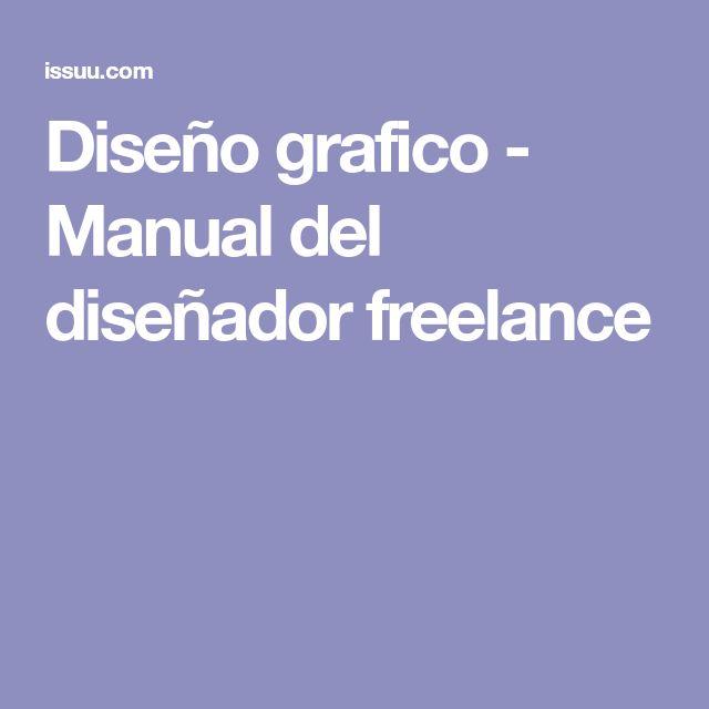 Diseño grafico - Manual del diseñador freelance