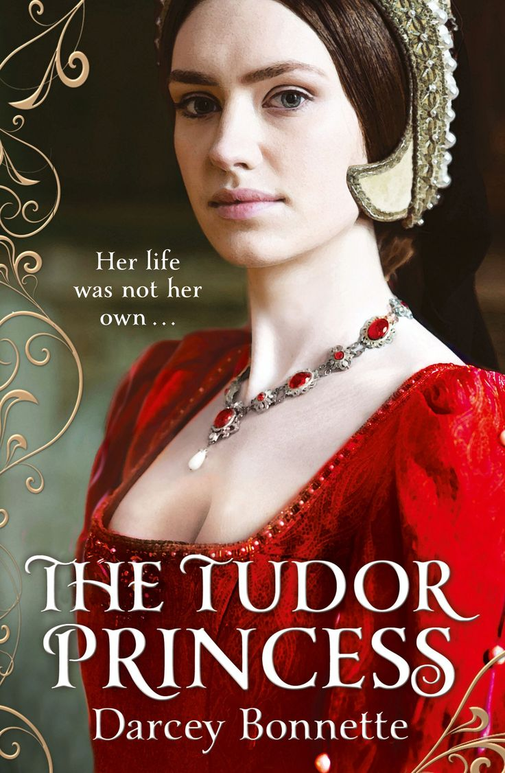 The Tudor Princess By Darcey Bonnette