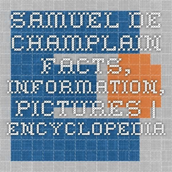 41 best samuel de champlain images on pinterest samuel