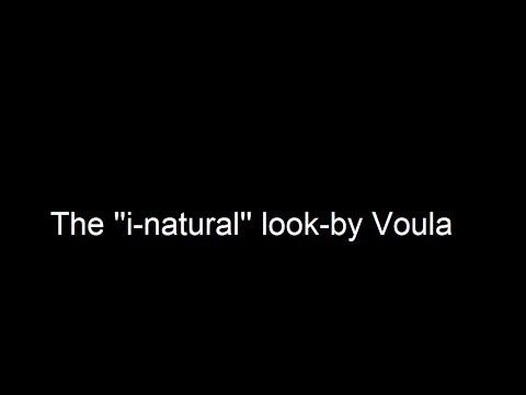 The ''i-natural'' look-by Voula