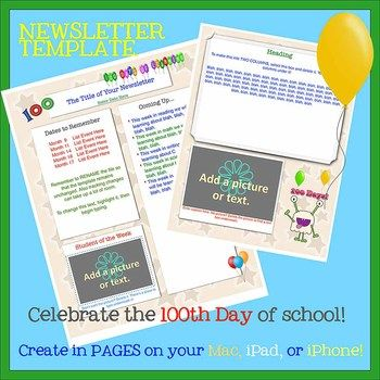 Now you can create newsletters on the go! Create and send newsletters from your Mac, iPad, or even iPhone! If you have PAGES on your iPhone or iPad, you can create and send your newsletters while waiting at the doctor's office, sitting on the subway, or even relaxing in bed!    This time-saving,100th Day of School newsletter template will take your newsletter to the next level. It is fun and super easy to use! Just open and type or add pictures.