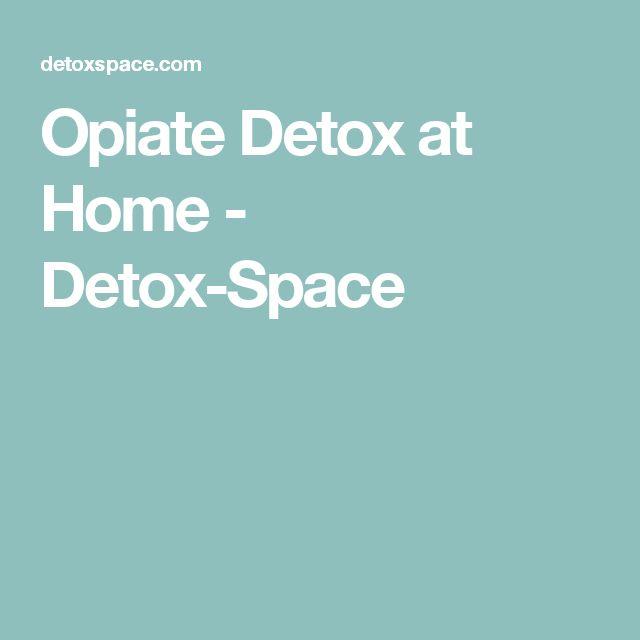 Opiate Detox at Home - Detox-Space