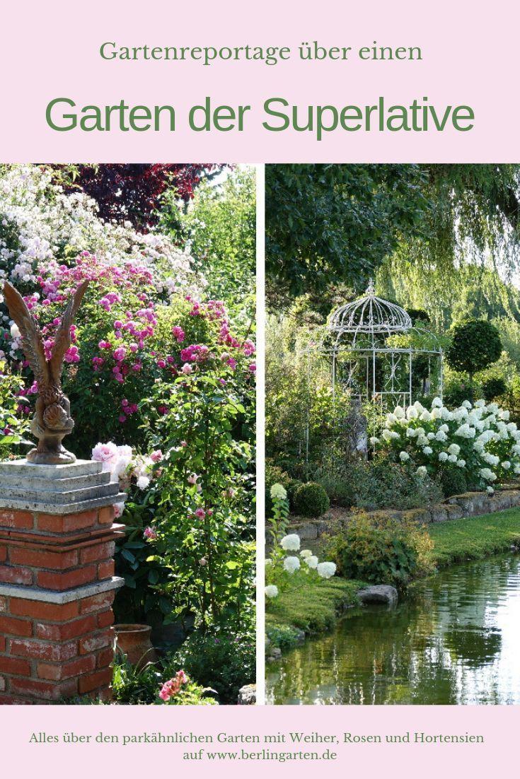 Gartenreportage Garten Der Superlative Mit Weiher Und Rosen Garten Stauden Pflanzen Stauden