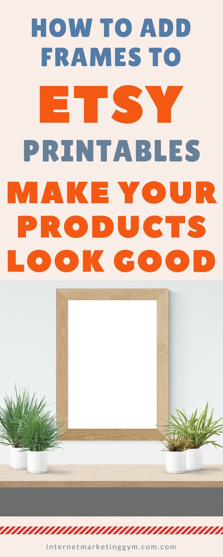 Make money on etsy by improving your digital products look and feel with frames. In this guide I show you exactly how to add frames around your digital Etsy printables, quotes and other goods. #Etsy #MakemoneyOnline #Printables