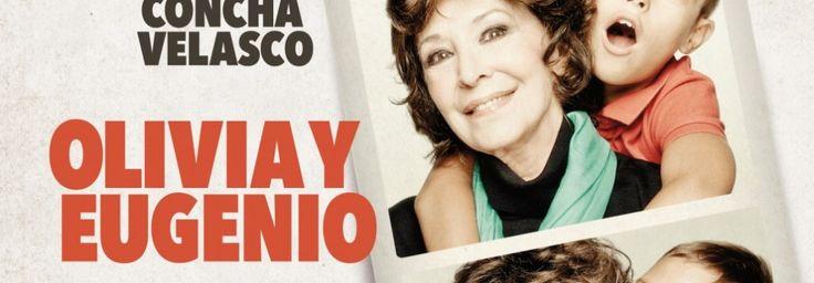 OLIVIA Y EUGENIO, con Concha Velasco en el Teatro Bellas Artes