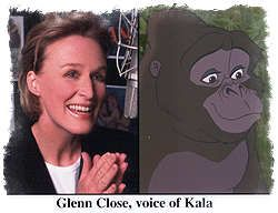 Glenn Close - Kala (Tarzan)