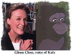 Glenn Close - Kala (Tarzan)